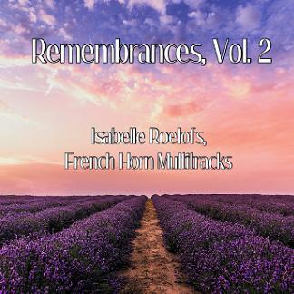 Remembrances, Vol. 2