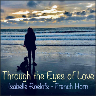 Through the Eyes of Love (French Horn Multitrack)
